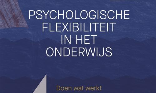 Webinar Begeleiden van complex gedrag: psychologische flexibiliteit in de praktijk